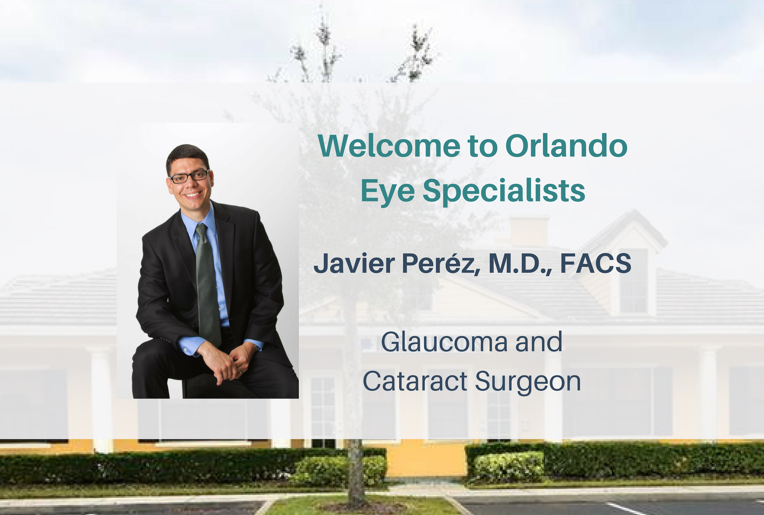 bcb501d11c Orlando Eye Specialists Ophthalmologist In Fl Javier